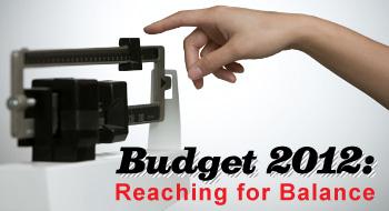 Budget 2012: Reaching for balance