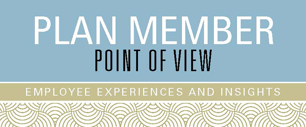 Plan member point of view employee experiences and insights