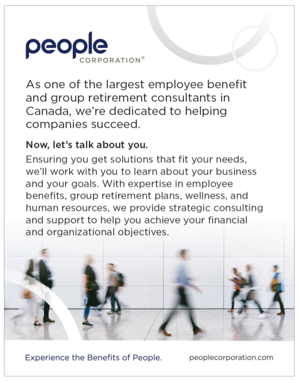 People Corporation. As one of the largest employee benefit and group retirement consultants in Canada, we're dedicated to helping companies succeed. Now let's talk about you. Ensuring you get solutions that fit your needs, we'll work with you to learn about your business and your goals. With expertise in employee benefits, group retirement plans, wellness, and human resources, we provide strategic consulting and support to help you achieve your financial and organizational objectives.
