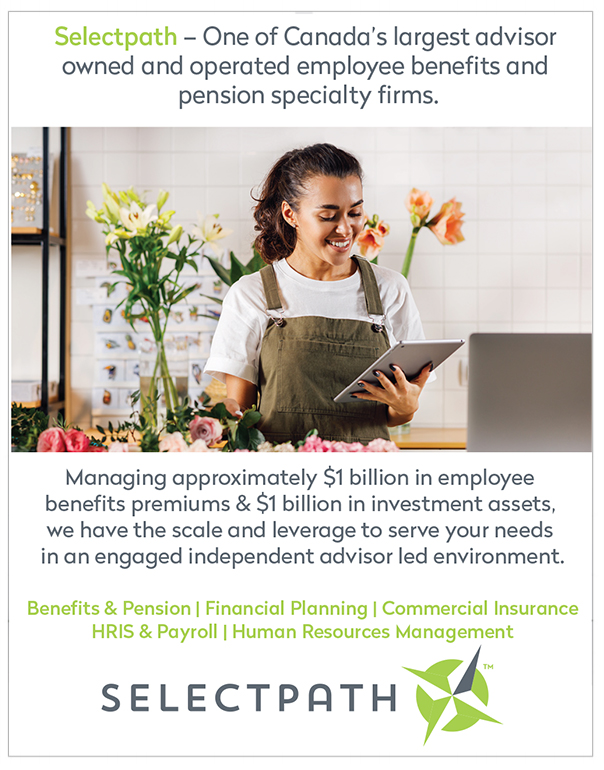 Selectpath – One of Canada's largest advisor owned and operated employee benefits and pension specialty firms. Managing approximately 1 billion in employees benefits premiums and 1 billion in investment assets, we have the scale and leverage to serve your needs in an engaged independent advisor led environment.